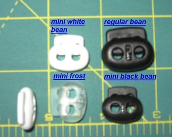 25 MINI 2 hole bean toggles cord locks white, black or clear frosted