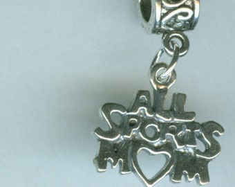 Sterling Silver ALL SPORTS MOM Bead Charm for Tall Name Brand Add a Bead Bracelets