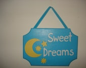 Sweet Dreams Sign with Stars and Moon