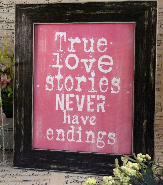 True love stories never have endings sign digital  - wedding PDF Pink bride groom uprint words vintage style paper old pdf 8 x 10 frame