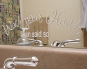 Wash your Hands - Vinyl Lettering