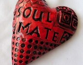 Soul Mate/  Affirmation Heart