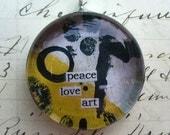 peace love art - bold round soldered art pendant