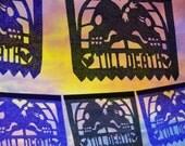 TILL DEATH Custom Color Wedding Papel Picado Banners