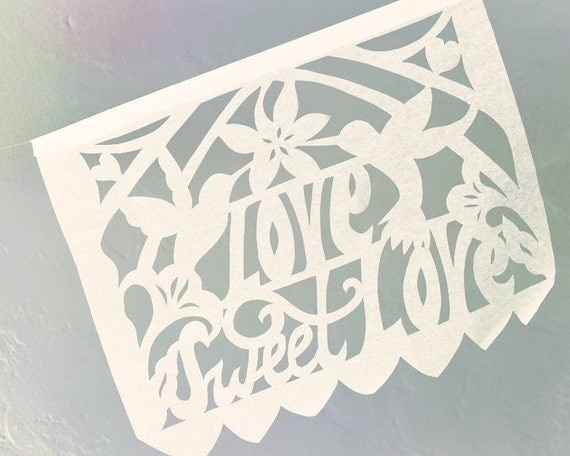 READY MADE. Love Sweet Love Papel Picado Banners