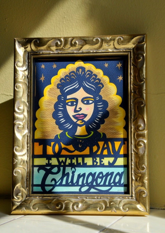 La Chingona . Original Inspirational Framed Papercut Art . 5x7