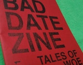The Bad Date Zine issue 1- WARNING MATURE CONTENT