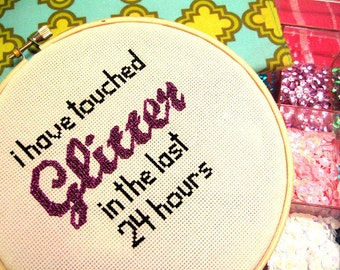 New Girl TV Show I Have Touched Glitter in the Last 24 Hours Cross Stitch Pattern