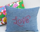 Word Love Pillow with Recycled Denim and Vintage Neon Fabric