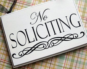 No Soliciting Sign with Scroll...