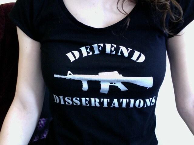 Defend dissertation t shirt