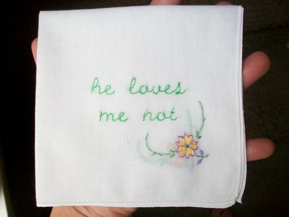 hand embroidered vintage hanky - he loves me not