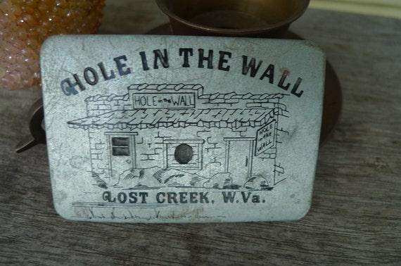 vintage badass belt buckle metal  Hole in the Wall Lost Creek WV metal