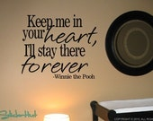 Keep Me in Your Heart, I'll Stay There Forever Winnie the Pooh Quote Saying Vinyl Wall Art Decals Stickers 792