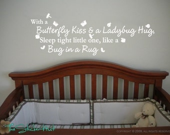 With a Butterfly Kiss and a Ladybug Hug Sleep Tight Little One Like a Bug in a Rug Words Wall Art Graphics Lettering Decals Stickers 551