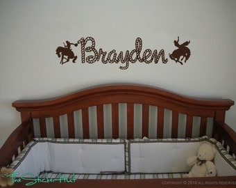 Cowboys with Your Rope Name - Western Decor - Baby - Nursery - Bedroom - Vinyl Wall Art - Words Decals Graphics Stickers Decals 893