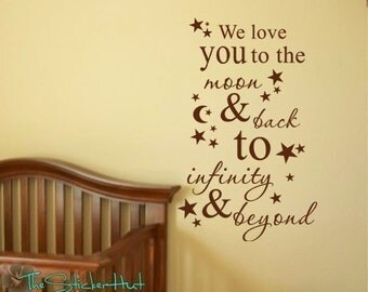 We love you to the moon and back to infinity and beyond Vinyl Wall Art Saying Words Decal Stickers 858