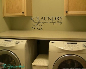 Laundry the Never Ending Story - Laundry Room Decor - Home Decor - Housewares - Vinyl Lettering - Vinyl Wall Art Words Stickers 1020