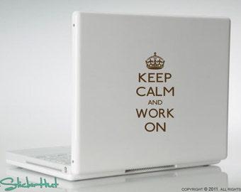 Keep Calm Work On Laptop Vinyl Graphic Art Decals Stickers L24