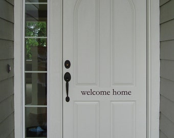 Welcome Home (simple) - Front Door Decor - Porch Decor - Home Decals - Removeable - Vinyl Wall Art Graphic Stickers Decals 1241