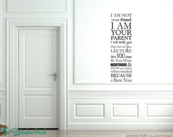 I am Not Parent Quote Sticky Vinyl Wall Accent Art Words Stickers Decals 1250