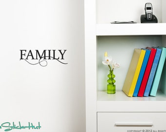 Family - Vinyl Lettering - Home Decor Ideas - Wall Decal - Vinyl Letters - Vinyl Word Decor - Quote Saying - Sticker Decal 1308