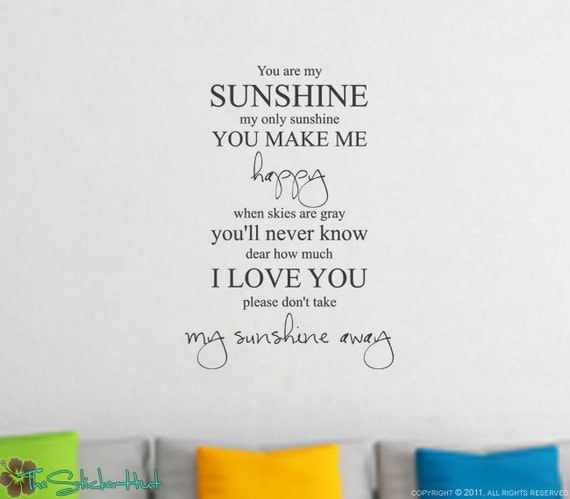 You Are My Sunshine My Only Sunshine Nursery or Toddler Room Decor - Vinyl Lettering Sticky Vinyl Wall Accent Art Words Stickers Decals 1202