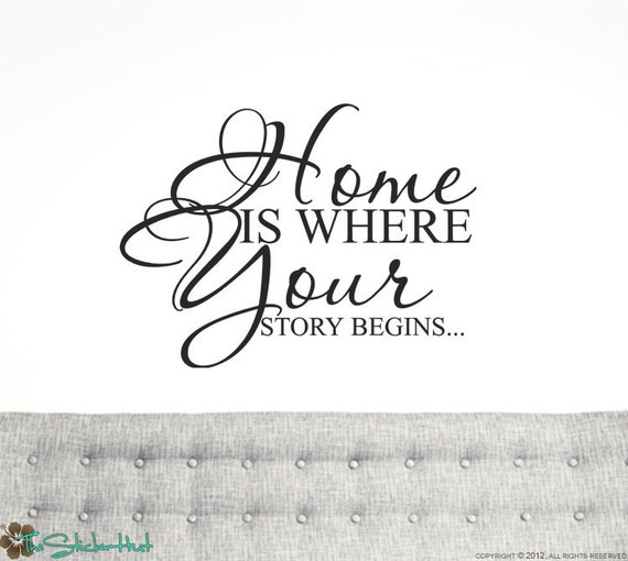 Home is Where Your Story Begins Home Decor Vinyl Lettering