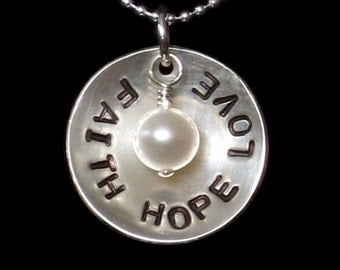 Faith Hope and Love - Hand Stamped Domed Sterling Silver Disc Necklace