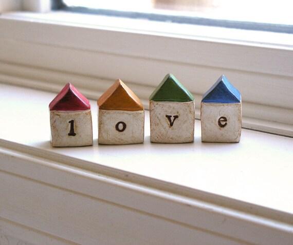 Little LOVE houses...Four handmade keepsake clay houses ... Text Houses ... instant little neighborhood