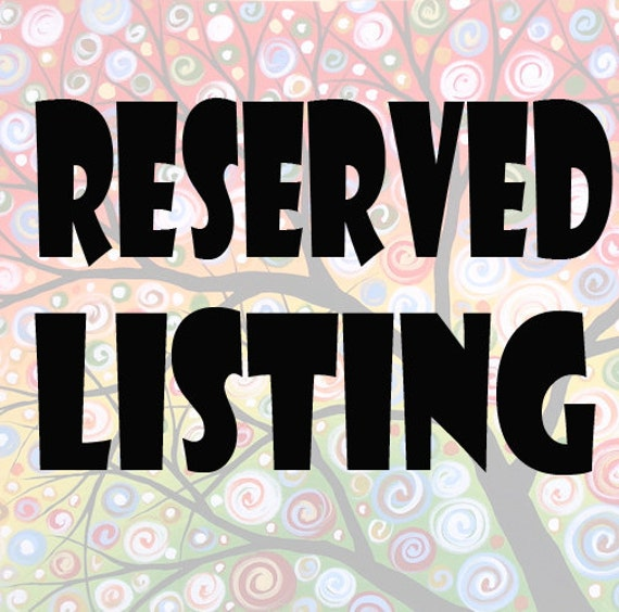 Reserved listing for Brittany