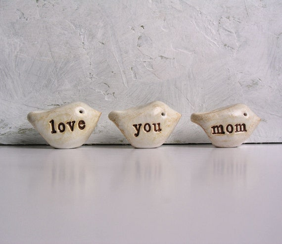 Mother's Day ... love you mom ... Three handmade polymer clay birds ... Word Birds
