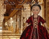 "Eco Dolly 1770""s inspired Gown sized for 18 inch American Girl and similar Dolls"
