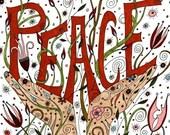 RESERVE LISTING – SaraahhhMF Custom Size Peace Art Print, Affirmation, Positive, Peace