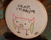 Crap Im Awesome-Needlepoint Hoop