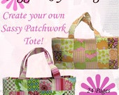 Instant Download Sassy Patchwork Tote PDF EBOOK Pattern