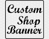 Custom Made Banner