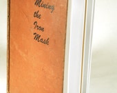 Vintage Blank Book - Mining The Iron Mask
