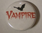 Vampire One Inch Pin Back Button