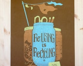 Re-Using is Recycling