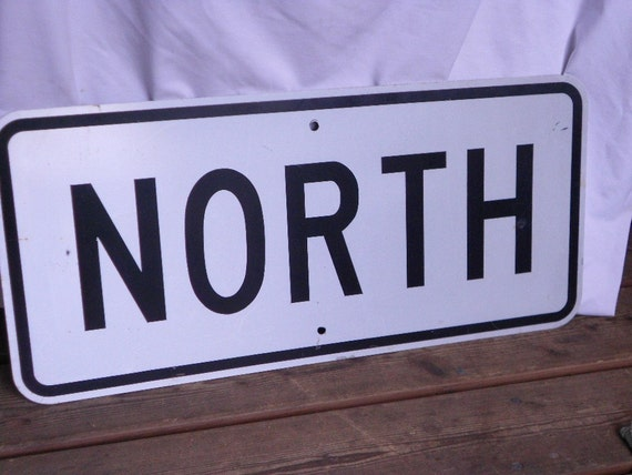 """Vintage METAL SIGN, INDUSTRIAL decor, North, 26 x 12"""", shabby, scuffy, collectible"""
