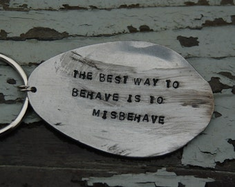 The best way to behave is to misbehave