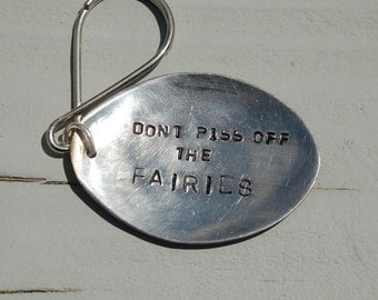 dont piss off the fairies key ring