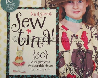 Sale - SEW TINA PATTERNS Book - 30 Cute projects and adorable decor items for kids including 18 complete patterns