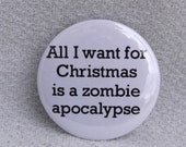 All I want for Christmas is a zombie apocalypse BUTTON