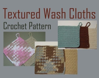 Crochet Pattern Textured Cotton Wash Cloths Instant Download PDF Crochet Pattern 5 sizes and 3 patterns