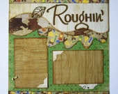 Roughin' It - Premade 12x12 two page layout - ScrapArt
