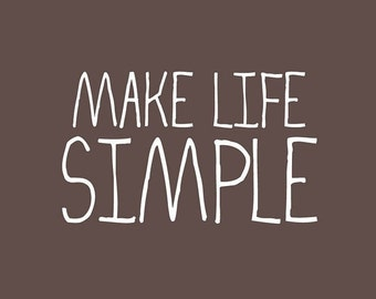Make Life Simple Fabric Label