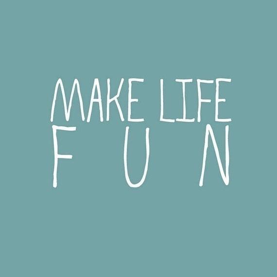 Make Life Fun Fabric Label