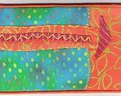 Fabric Postcard Modern Abstract Art OOAK Fiber Art Four Inches x Six Inches